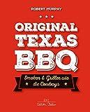 Original Texas BBQ: Smoken & Grillen wie die Cowboys