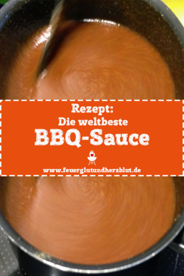 Rezept: Die weltbeste BBQ-Sauce