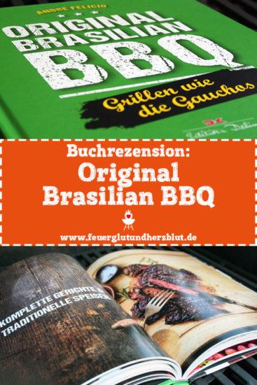 Buchrezension: Original Brasilian BBQ: Grillen wie die Gauchos