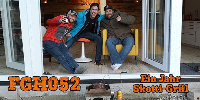 FGH052 - Ein Jahr Skotti-Grill